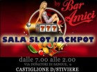 SALA SLOT  JACKPOT BY BAR AMICI